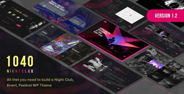 1040 Night Club - DJ, Music Festival WordPress Theme - Nightlife Entertainment