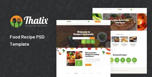 Thatix - Food Recipe PSD Template - Food Retail