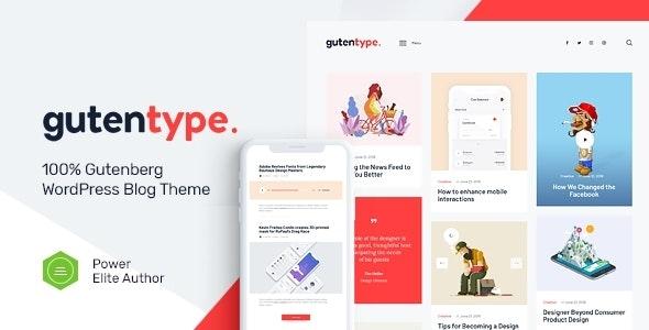 Gutentype | 100% Gutenberg WordPress Theme for Modern Blog + Elementor - Personal Blog / Magazine