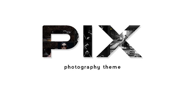 Pix - Photography WordPress Portfolio - Photography Creative