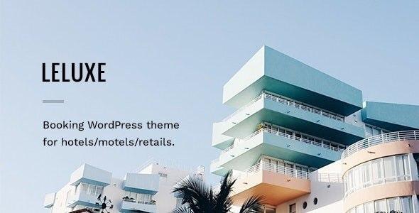 LeLuxe - Hotel WordPress Theme - Travel Retail