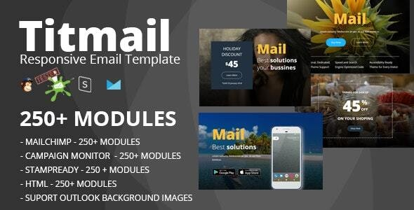 TITMAIL - Responsive Email Template (250+ Modules) + Online Stampready Builder - Newsletters Email Templates