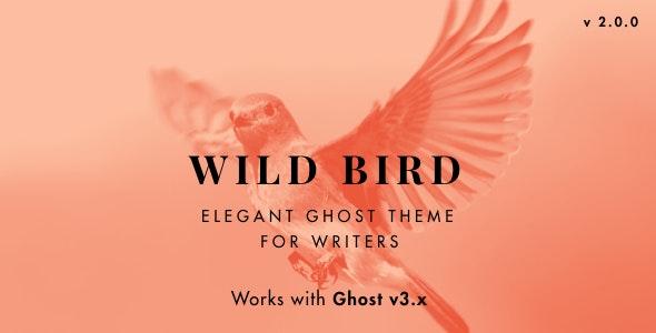 WildBird - Minimal and Elegant Ghost Theme - Ghost Themes Blogging