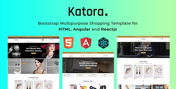 Katora 3 In 1 Bootstrap Multipurpose Shopping Template For Html Angular 8 And React Js By Themes Coder