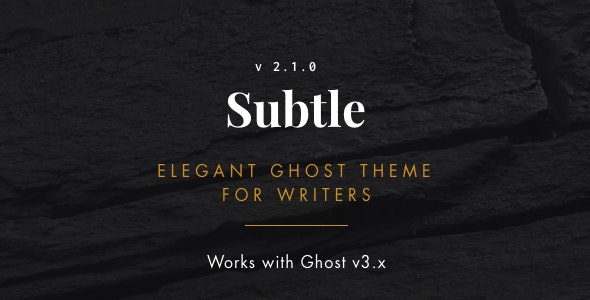 Subtle - Clean and Elegant Ghost Theme - Ghost Themes Blogging