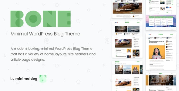 Bone - Minimal & Clean WordPress Blog Theme - Personal Blog / Magazine