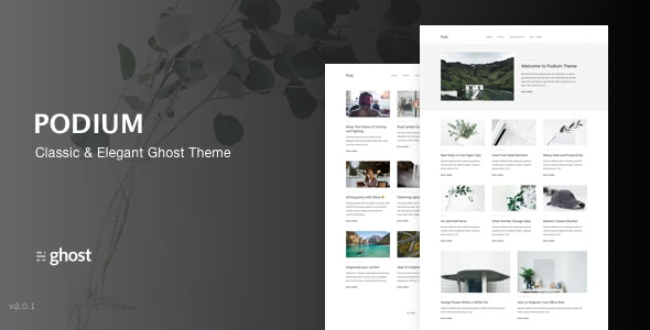 Podium - Modern and Classic Ghost Theme - Ghost Themes Blogging