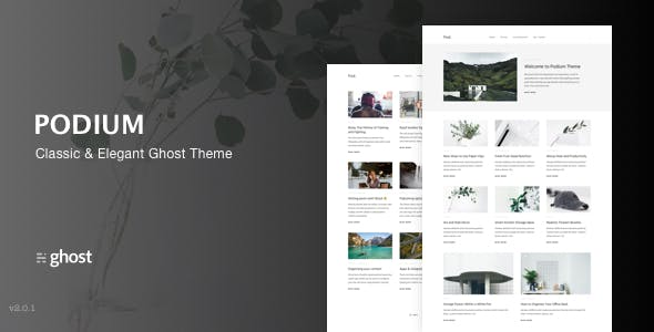 Podium - Modern and Classic Ghost Theme
