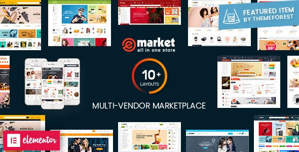 eMarket - Multi Vendor MarketPlace WordPress Theme (10+ Homepages & 2 Mobile Layouts Ready) - WooCommerce eCommerce