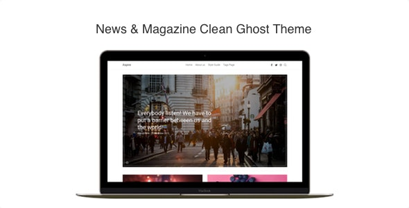 Aspire - News & Magazine Clean Ghost CMS Theme - Ghost Themes Blogging