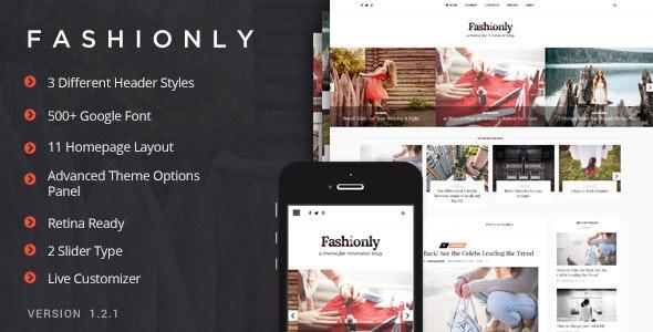 Fashionly - Fashion Blog Theme - Personal Blog / Magazine