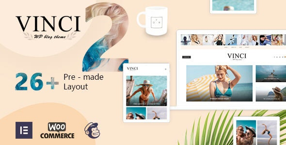 Vinci - Responsive WordPress Blog Theme - Blog / Magazine WordPress