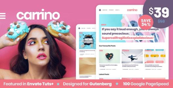 Carrino -  An Exciting Gutenberg Blog Theme - Personal Blog / Magazine