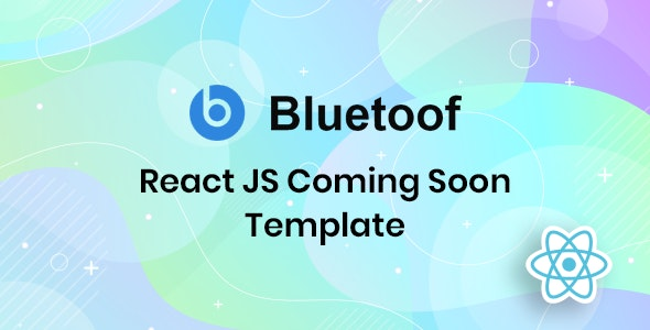 Bluetoof - React JS Coming Soon Template - Under Construction Specialty Pages