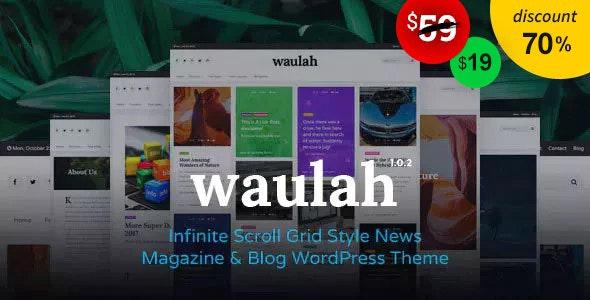 Waulah - Infinite Scroll Grid Style News Magazine Blog WordPress - Blog / Magazine WordPress
