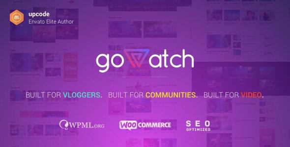 goWatch - Video Community & Sharing Theme - News / Editorial Blog / Magazine
