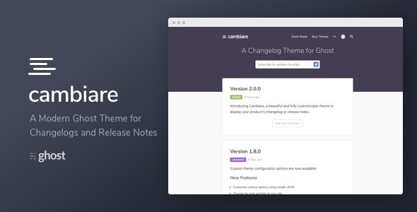 Cambiare - A Modern Ghost Theme for Changelogs and Release Notes - Ghost Themes Blogging