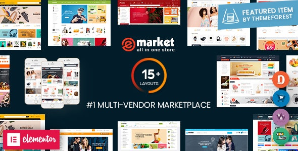 eMarket - Multi Vendor MarketPlace WordPress Theme (15+ Homepages & 2 Mobile Layouts Ready) - WooCommerce eCommerce