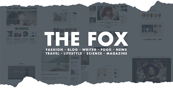 The Fox - Modern Blog Magazine Theme - Personal Blog / Magazine