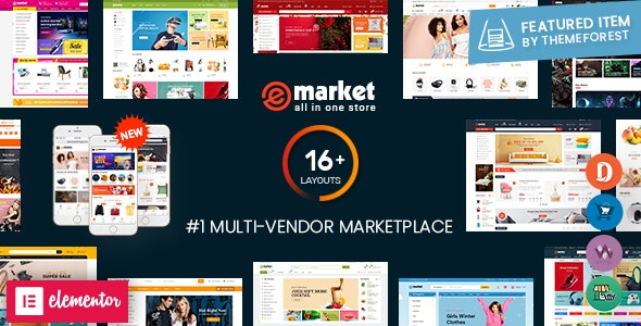 eMarket - Multi Vendor MarketPlace Elementor WordPress Theme (16+ Homepages & 3 Mobile Layouts) - WooCommerce eCommerce