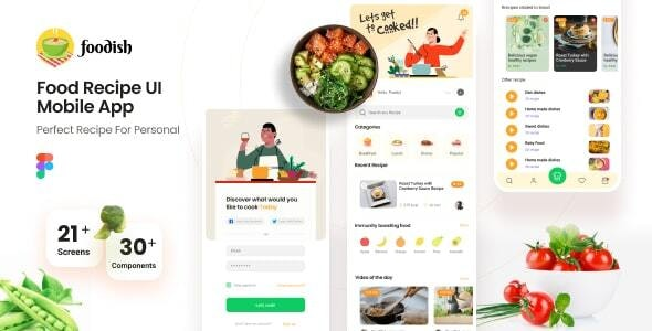 Foodish | Food Recipes Mobile App Figma Template - Restaurants & Cafes Entertainment