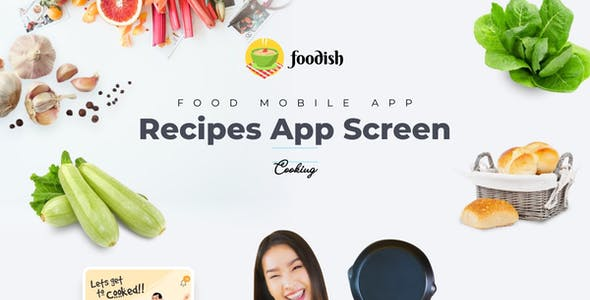 Foodish | Food Recipes Mobile App Figma Template