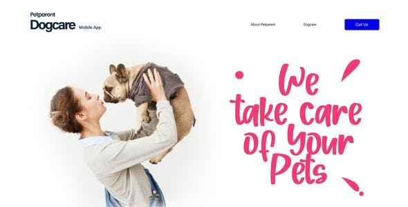 Petparent | A Dog Care Mobile App and Landing page Figma Template