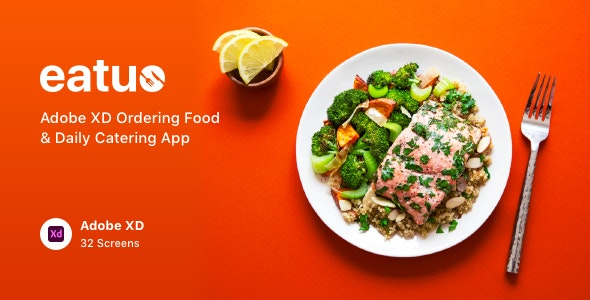 Eatuo - Adobe XD Ordering Food & Daily Catering App - Food Retail