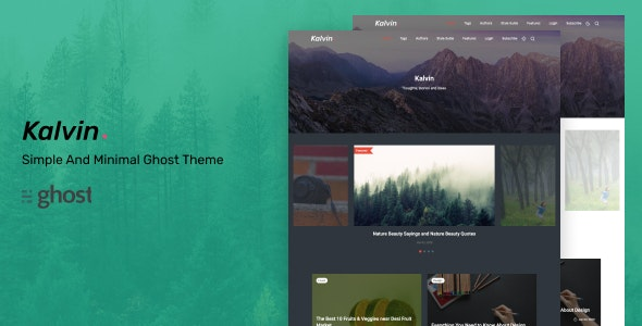 kalvin - Simple and Minimal Ghost Theme - Ghost Themes Blogging