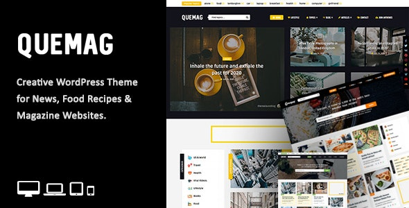 Quemag – Creative WordPress Theme for Bloggers - News / Editorial Blog / Magazine