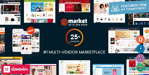 eMarket - Multi Vendor MarketPlace Elementor WordPress Theme (25+ Homepages & 3 Mobile Layouts) - WooCommerce eCommerce