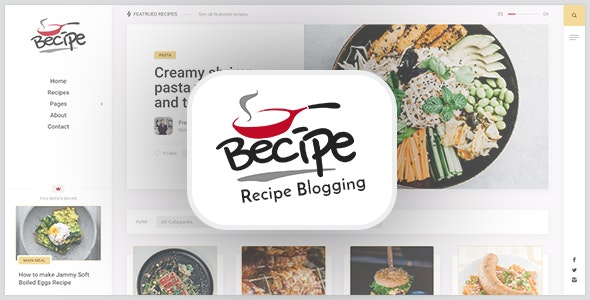 Becipe - Recipe Blogging WordPress Theme - Personal Blog / Magazine