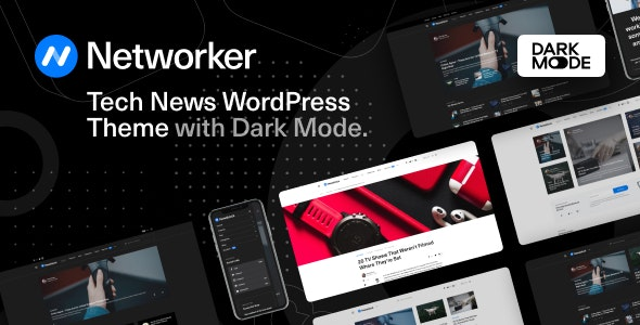 Networker - Tech News WordPress Theme with Dark Mode - News / Editorial Blog / Magazine