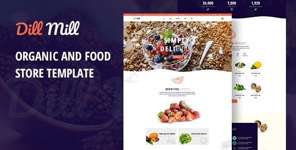 Dillmill - Organic and Food Store PSD Template - Food Retail