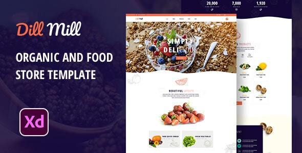 Dillmill - Organic and Food Store XD Template - Food Retail