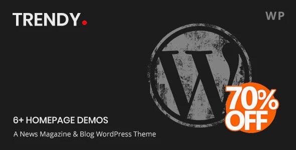 Trendy Pro - A WordPress Blog News Magazine Theme - Personal Blog / Magazine