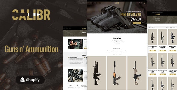 Calibr - Weapon Shop & Single Product eCommerce Shopify Theme - Shopify eCommerce