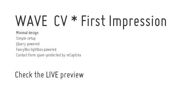 WAVE CV First Impression