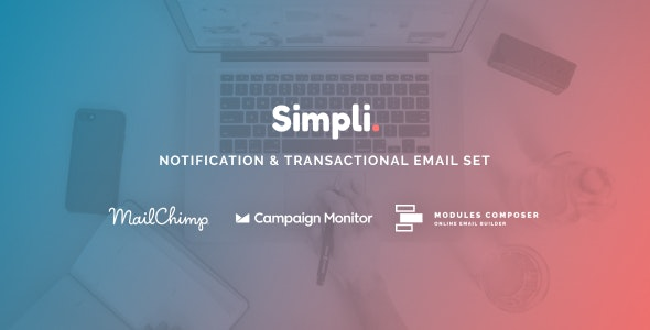 Simpli - Notification & Transactional Email Templates with Online Builder - Newsletters Email Templates