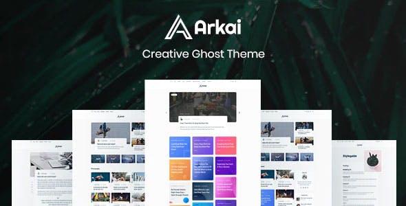 Arkai – Modern Blog & Magazine Ghost Theme