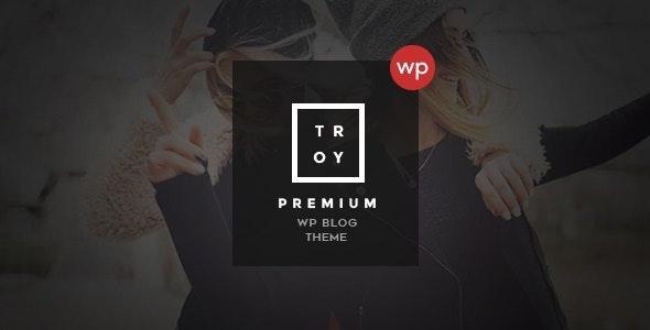Troy - Complete WordPress Blogging Theme - Blog / Magazine WordPress