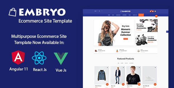 Embryo - Angular 11, React JS and Vuejs Material Design eCommerce Template