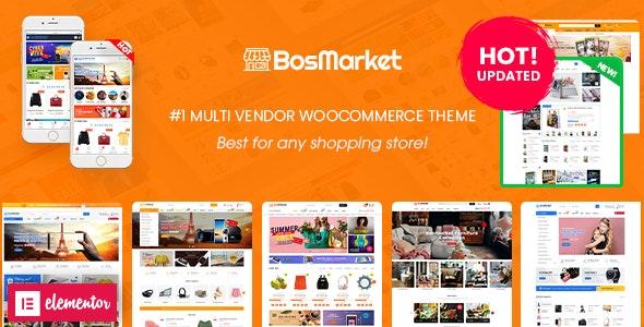 BosMarket - Flexible Multivendor Elementor WooCommerce WordPress Theme (12 Indexes + Mobile Layouts) - WooCommerce eCommerce