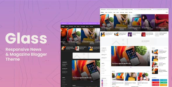 Glass - Responsive News & Magazine Blogger Theme