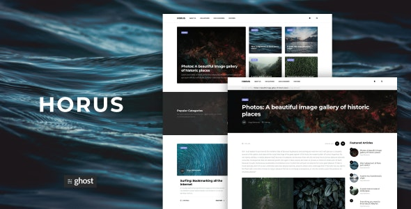 Horus - Modern Ghost Magazine & Blog - Ghost Themes Blogging