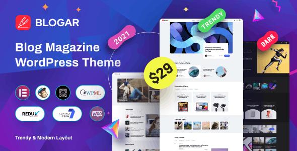 Blogar - Blog Magazine WordPress Theme - News / Editorial Blog / Magazine