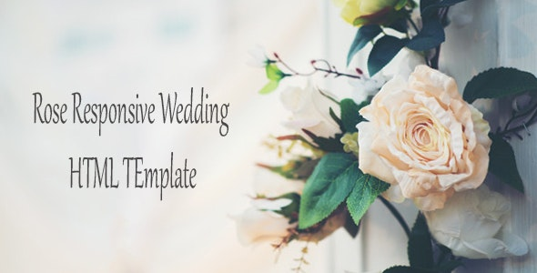 Rose - Responsive Wedding HTML Template - Wedding Site Templates