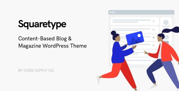 Squaretype - Modern Blog WordPress Theme - Personal Blog / Magazine