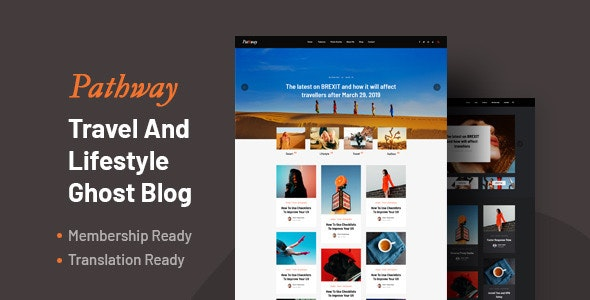 Pathway - Travel & Lifestyle Ghost Blog Theme - Ghost Themes Blogging