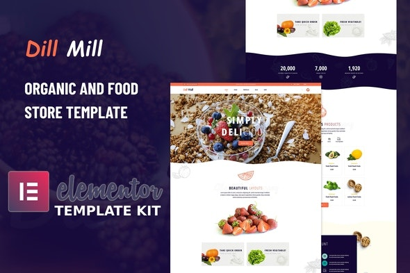 Dillmill - Organic Food Store Elementor Template Kit - Food & Drink Elementor